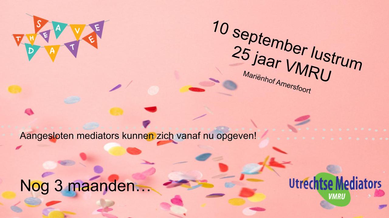 Nog 3 maanden: Lustrum 25 jaar Utrechtse Mediators op 10 september a.s.