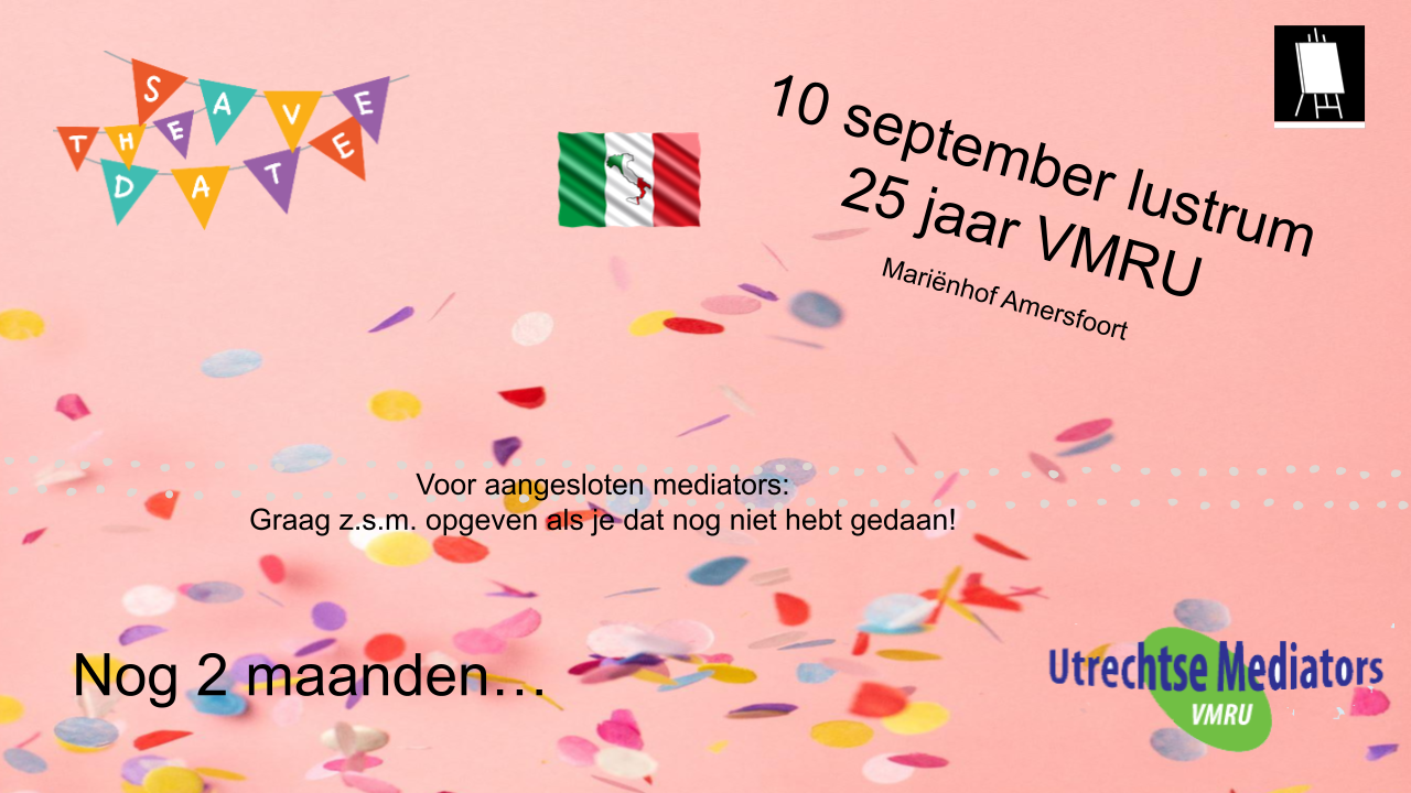 Nog 2 maanden: Lustrum 25 jaar Utrechtse Mediators op 10 september a.s.